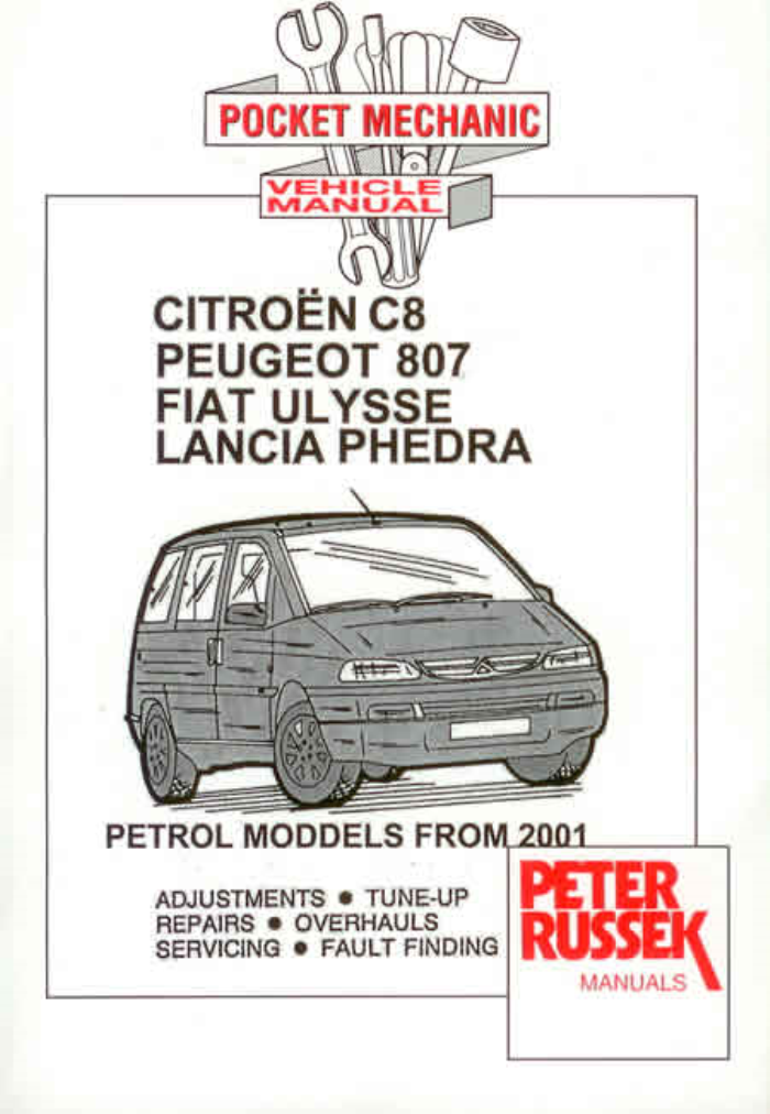 citroen c8 peugeot 807 fiat ulysse petrol new workshop manual rh ebay co uk citroen c8 workshop manual pdf citroen c8 repair manual