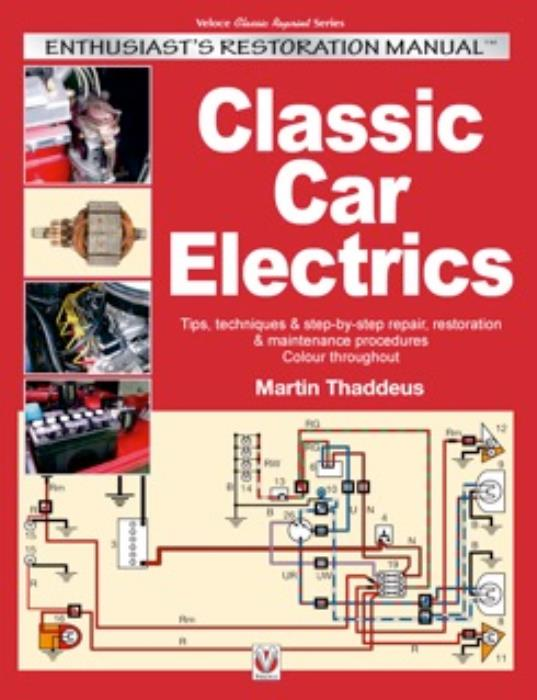 Stupendous Classic Car Electrics Manual New Book Diy Auto Wiring Restoration Ebay Wiring Digital Resources Timewpwclawcorpcom