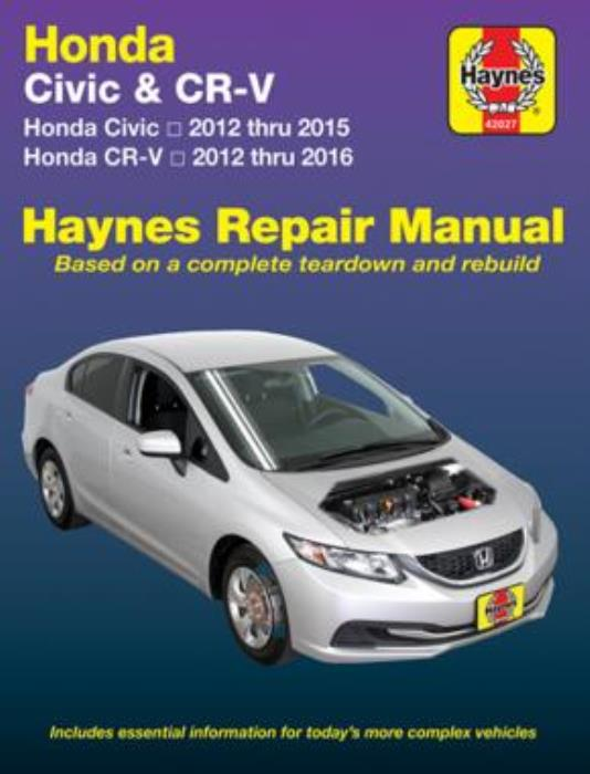 Haynes Manual Honda Civic 2012 2015 Honda Cr V 2012 2016 Service Repair Ebay