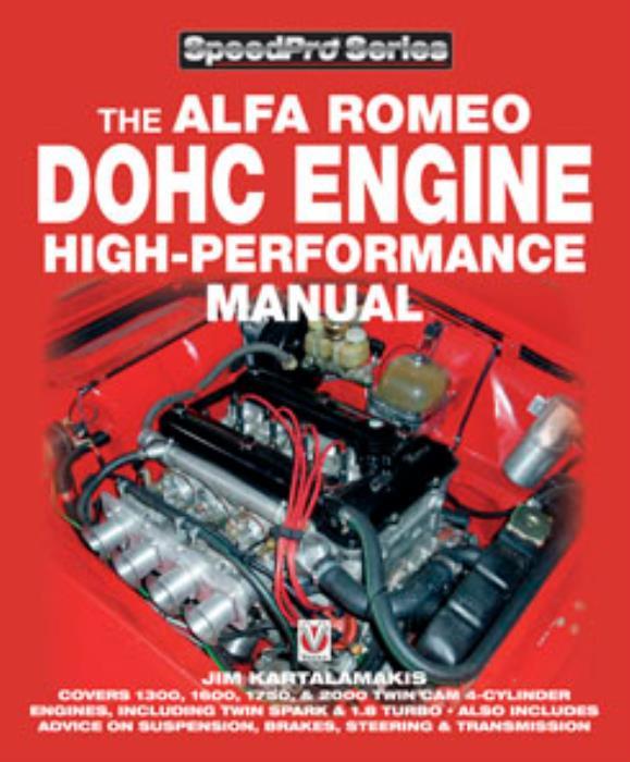 The Alfa Romeo DOHC Engine High Performance Manual New DIY